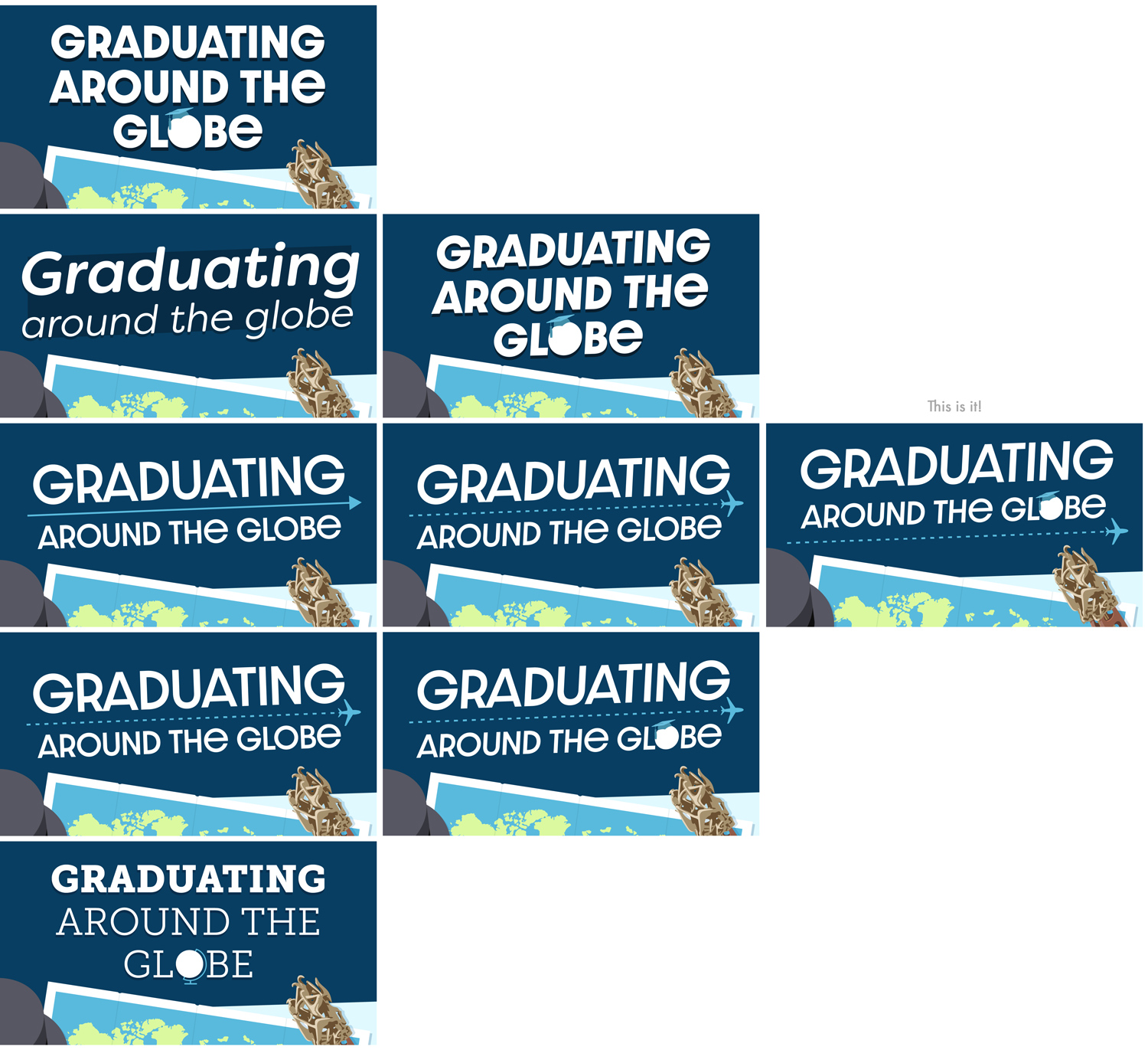 title choices for Graduating around the Globe